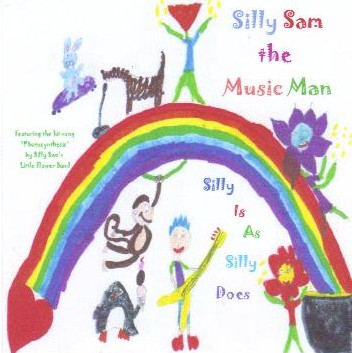 Silly Is As Silly Does CD and Cover Art